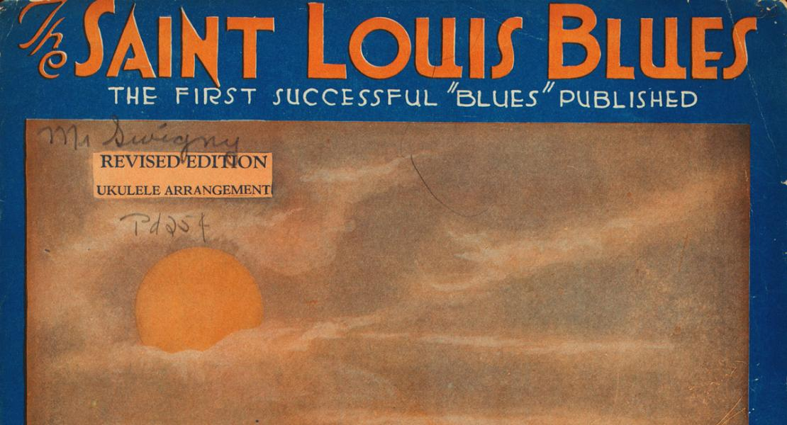 "Sheet music for W. C. Handy's ""Saint Louis Blues,"" circa 1914. [New York Public Library Digital Collections, Music Division, image G98C148.001]"
