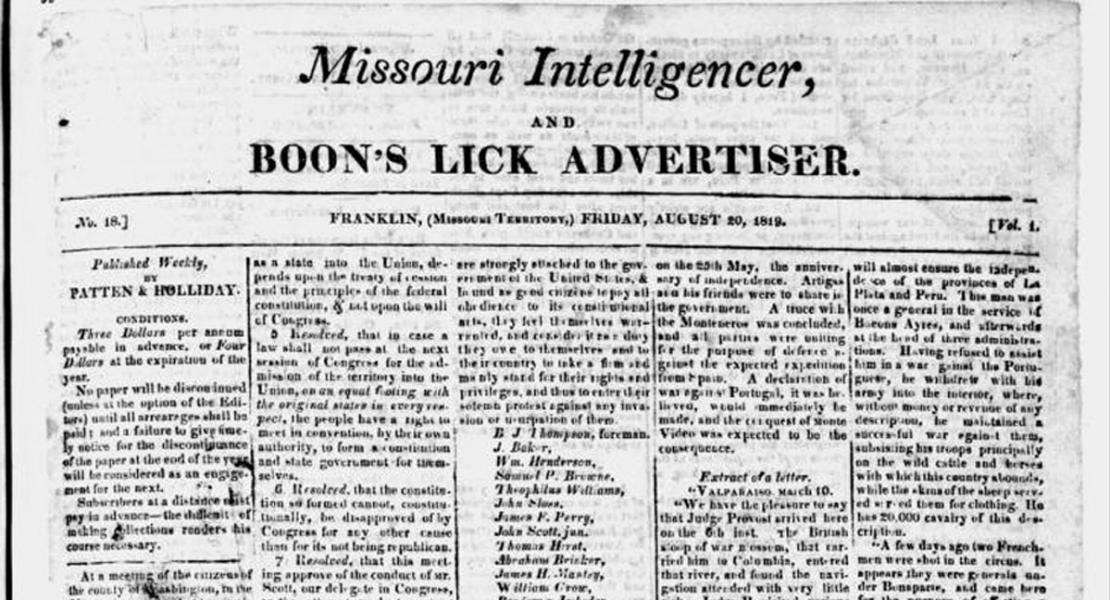 An early edition of the Missouri Intelligencer and Boon's Lick Advertiser, August 20, 1819. [State Historical Society of Missouri, Newspaper Collection]